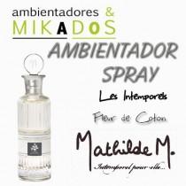 AMBIENTADOR SPRAY -  FLEUR DE COTON - Mathilde M