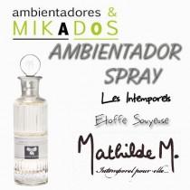 AMBIENTADOR SPRAY -  ETOFFE SOYEUSE - Mathilde M