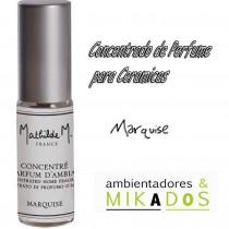CONCENTRADO PERFUME CERAMICAS - MARQUISE- Mathilde M