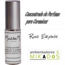 CONCENTRADO PERFUME CERAMICAS - ROSE ELEGANTE- Mathilde M