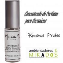 CONCENTRADO PERFUME CERAMICAS - ROMANCE FRUITÉE- Mathilde M