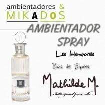 AMBIENTADOR SPRAY -  BOIS D´ESPICES- Mathilde M
